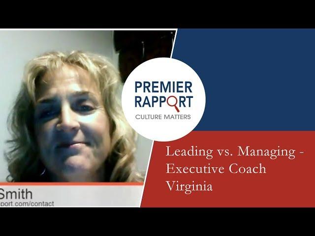 Leading vs. Managing - Executive Coach Virginia