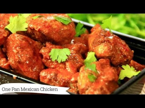 One Pan Mexican Chicken In 30 Minutes - 4 Ingredients