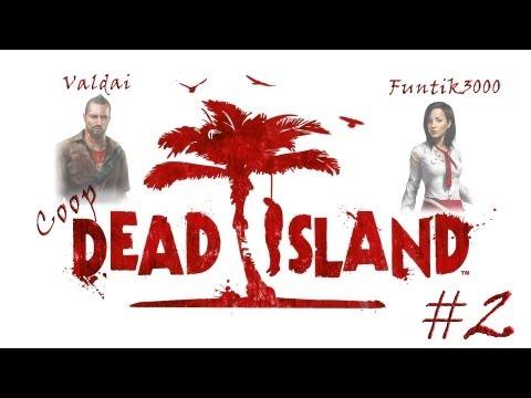 Смотреть прохождение игры [Coop] Dead Island. Серия 2 - Новое убежище.