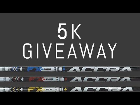 5K GIVEAWAY - Win 3 Accra FX 2.0 Shafts!