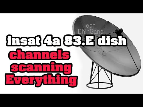 insat 4a 83.E dish setting and channels scanning