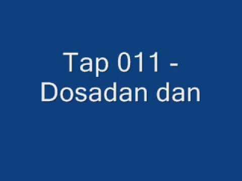 Тап 011 - Досадан дан
