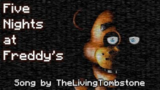 [SFM FNAF] Five Nights at Freddy's Song (Song by The Living Tombstone)