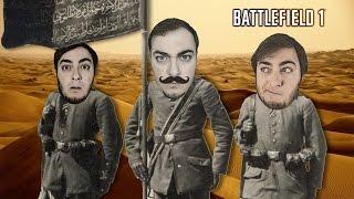 Osmanlı Askeri Olarak Savaştım - Battlefield 1 Türkçe