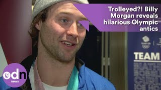 Trolleyed?! Billy Morgan reveals hilarious Olympic antics
