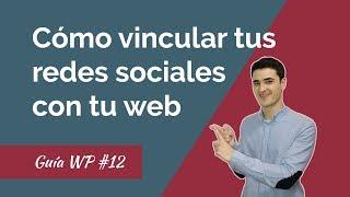🔴Cómo Conectar tus Redes Sociales con tu web y blog WordPress