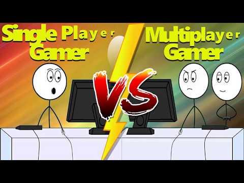 Single Player Gamer vs Multiplayer Gamer