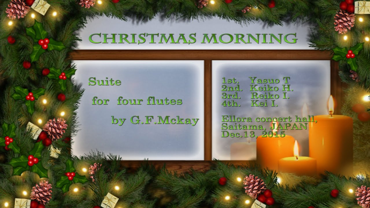george frederick mckay christmas morning suite for flute quartet - Frederick Christmas Show