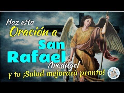 HAZ ESTA ORACIÓN AL ARCÁNGEL SAN RAFAEL Y ¡TU SALUD MEJORARÁ PRONTO!