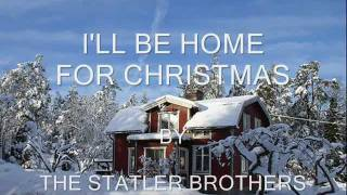 Download I'll Be Home For Christmas By The Statler Brothers MP3 song and Music Video