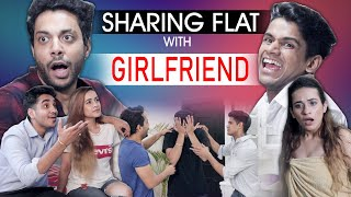 SHARING FLAT WITH GIRLFRIEND Realshit
