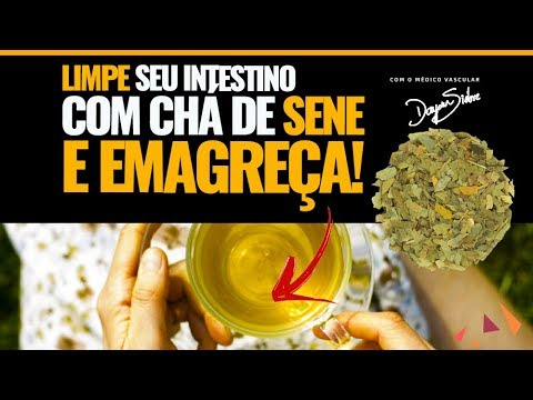 LIMPE SEU INTESTINO COM CHÁ DE SENE E EMAGREÇA. | Dr Dayan Siebra