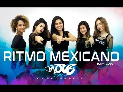 Ritmo Mexicano - Mc GW - Move Dance JUVENIL - Coreografia
