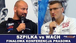 SZPILKA vs WACH: FINAŁOWA KONFERENCJA PRASOWA!!!