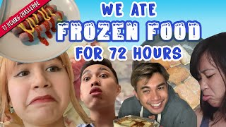 We Ate Only FROZEN FOOD For 72 Hours   72 Hours Challenges   EP 22
