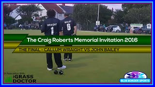 The Craig Roberts Memorial Invitation 2016 Final