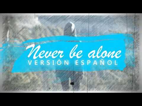 Never be alone (Versión español) Shawn Mendes por Carlos Raul