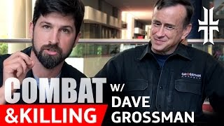Pt.1 - Dave Grossman discusses Combat and Killing