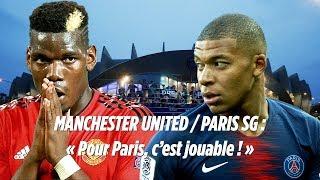PSG vs Manchester United : «Pour Paris, c'est jouable en huitième de la Ligue des champions»