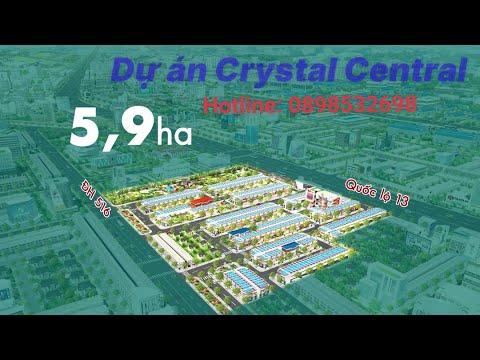 Dự án Khu dân cư Crystal Central Bàu Bàng