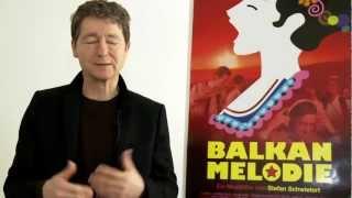 «BALKAN MELODIE» - Das Interview zum Film mit Stefan Schwietert