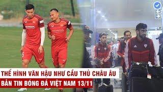 VN Sports 1311  HOT Vn Hu vm v khc bit ln v th hnh sao UAE tuyn b Thng VN d thi