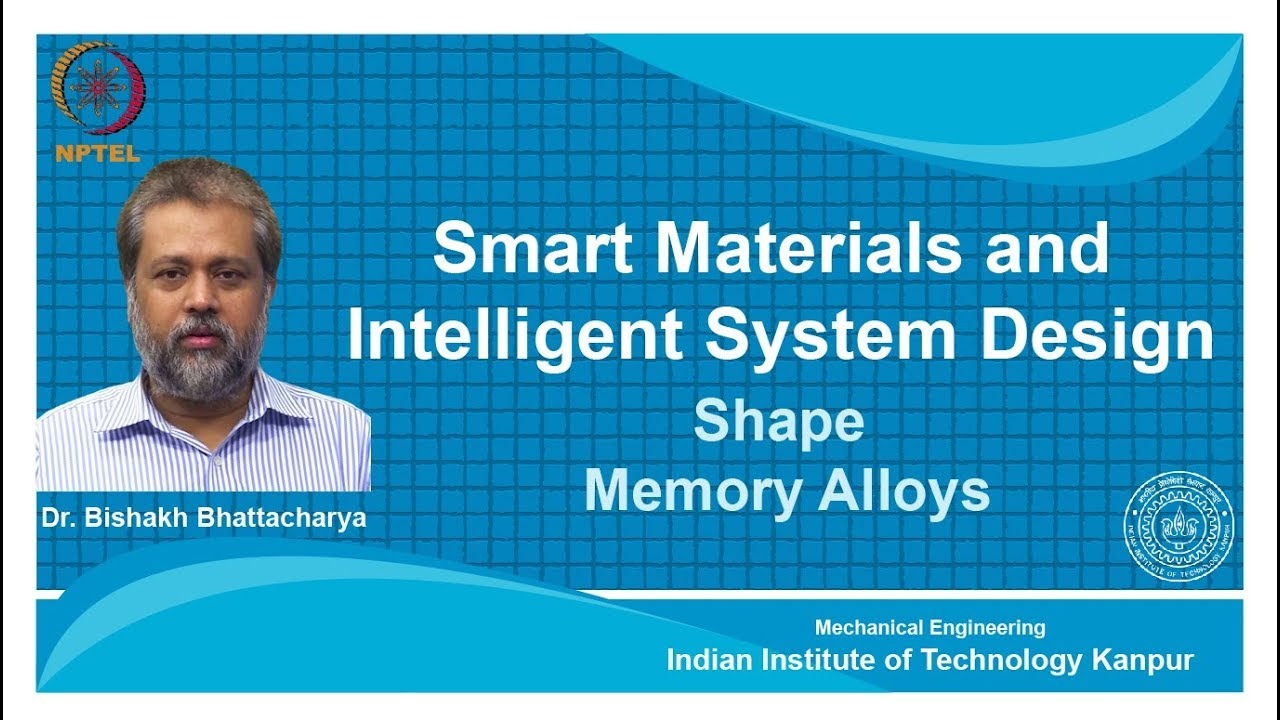 NPTEL :: Mechanical Engineering - NOC:Smart Materials and