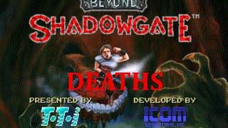 Beyond Shadowgate - Deaths