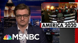 Chris Hayes On Floyd Protests: This Is What Trump's America Has Wrought | All In | MSNBC