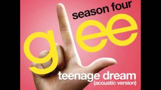 Glee - Teenage Dream Acoustic (Karaoke)