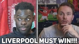 """""""If Liverpool don't BEAT Man United the league is over""""! Manchester United vs Liverpool"""