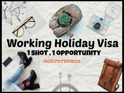 2. Working Holiday Visa One shot, One Opportunity 🙉