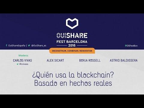 ¿ Quien usa la blockchain  Basado en hechos reales