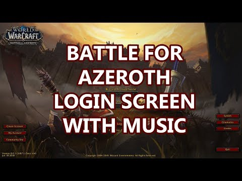 Battle for Azeroth Login Screen with Music