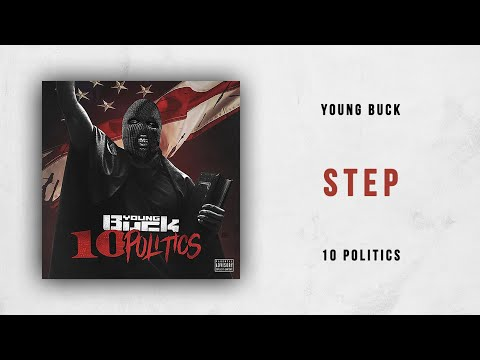 Young Buck - Step (10 Politics) Mp3
