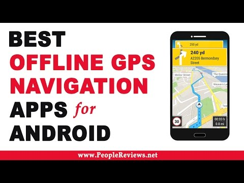 Best Offline GPS and Navigation Apps for Android - Top 10 List