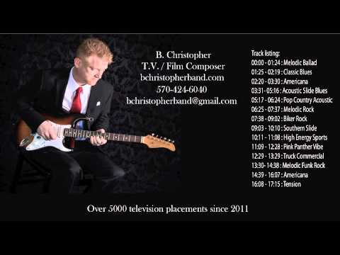 B. Christopher Television/Film Music Demo Reel