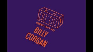 Billy Corgan – Midnight Chats Podcast Episode 35