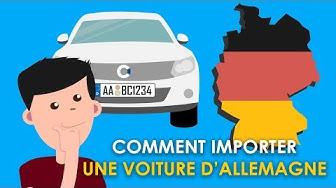 Tuto : Comment importer une voiture d'Allemagne soi-même ou via mandataire auto