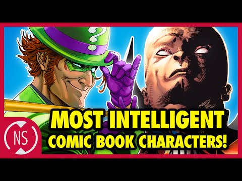 9 Most INTELLIGENT Comic Book Characters!   Headcanon
