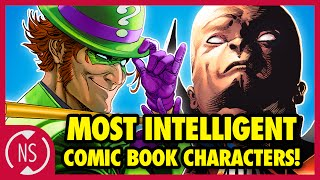 9 Most INTELLIGENT Comic Book Characters! | Headcanon