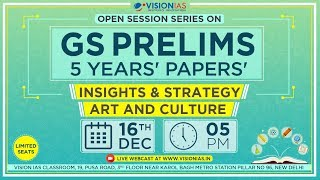 Open Session Series on GS Prelims 5 Years' Papers | Insight & Strategy | Art & Culture