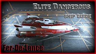 Elite Dangerous: Fer-De-Lance FDL - Ship Guide (PC Mac Xbox One)
