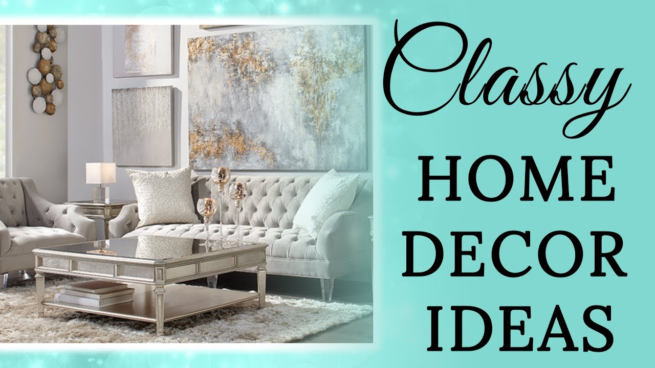Feminine Classy Home Decor Ideas Youtube