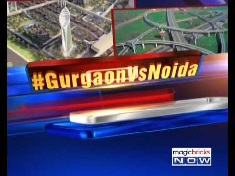 Gurgaon vs. Noida: Top investment picks – The Urban Debate