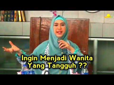 ALHIKMAH TV - Ustadzah Oki Setiana Dewi - Cara Menjadi Wanita Yang Tangguh Part 1