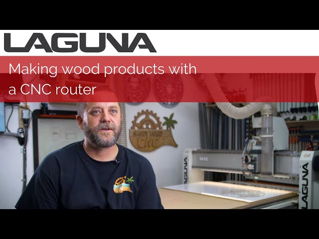 Making Wood Products with a CNC Router | Customers Stories
