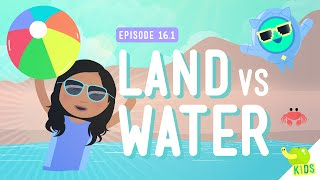 Land And Water: Crash Course Kids #16.1