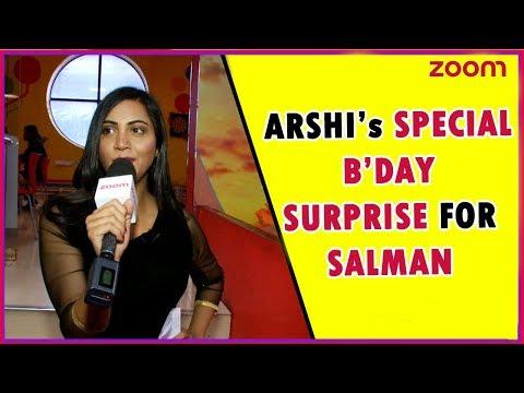 Salman Khan Birthday Special   Arshi Khan's Special Surprise For Bigg Boss 11 Host Salman Khan?