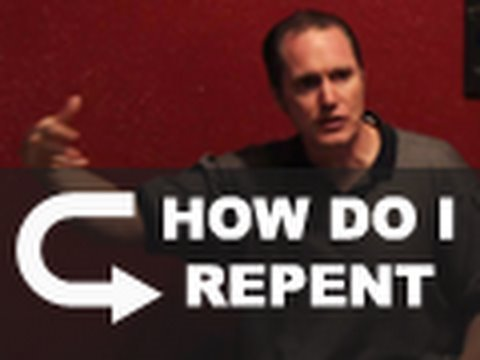 How do I repent? - Tim Conway